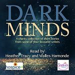 Dark minds audiobook Heather Tracy Walles Hamonde